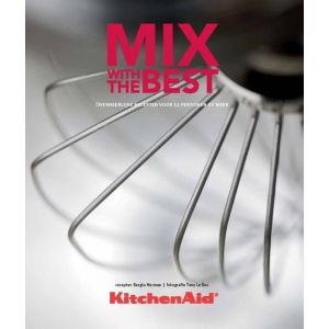 Kookboek Kitchenaid mix with the best Nederlands