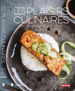 Les plaisirs culinaires